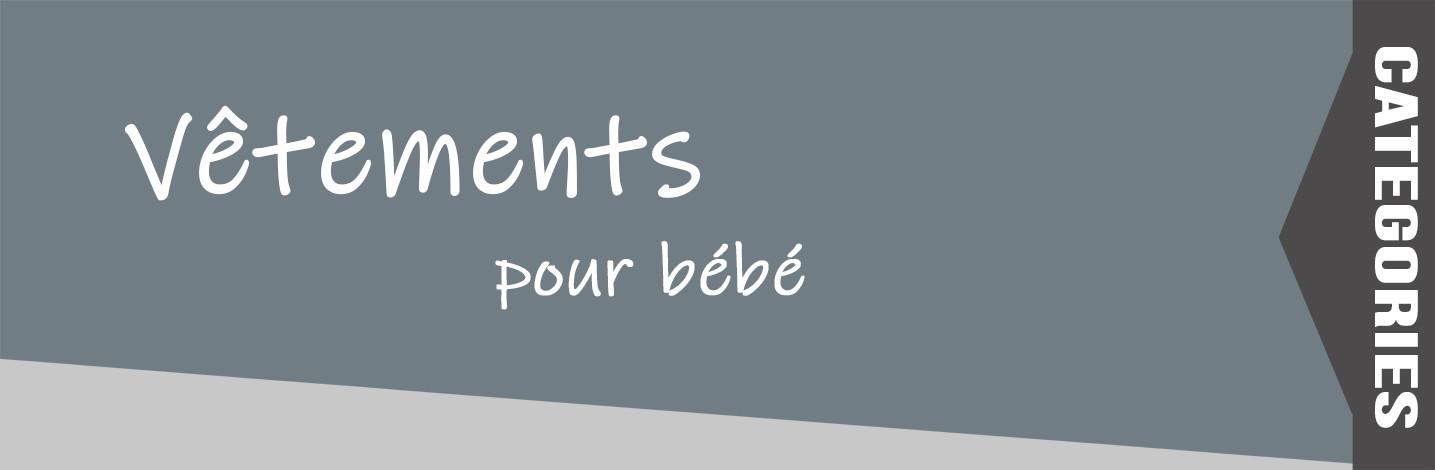 Vêtements pour bébé & tout petit à prix mini