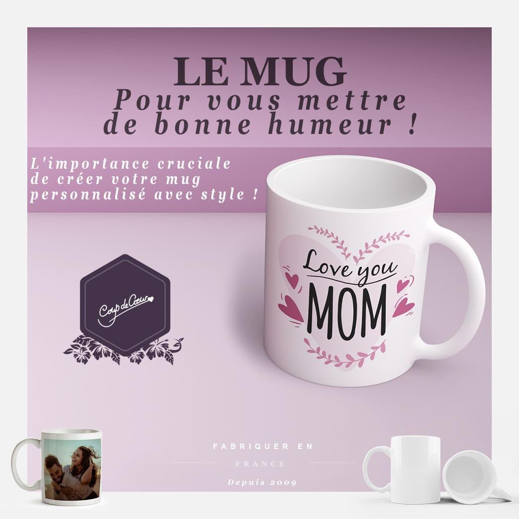 L'importance est cruciale de créer votre mug personnalisé avec style